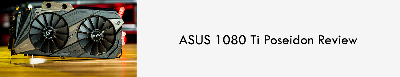 ASUS-1080-Ti-Poseidon-Leo-parrill