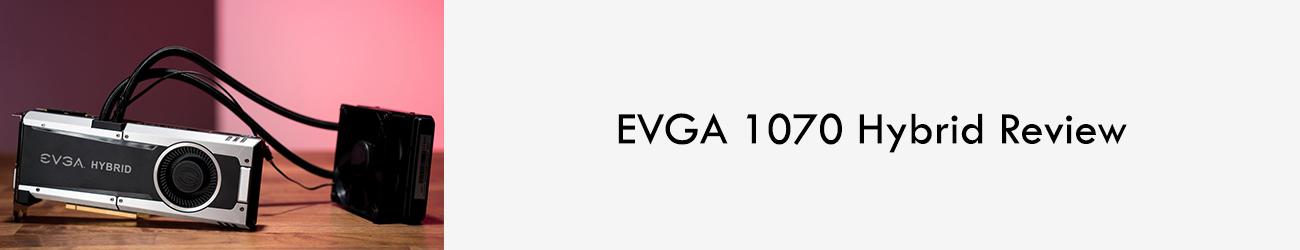 EVGA-1070-Hybrid-leo-parrill